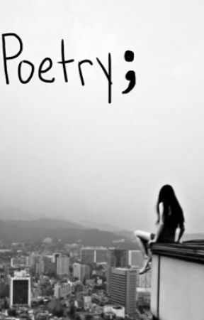 Poetry; by SabrinaSiabora