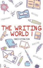 Dunia Kepenulisan I (The Writing World) by Ariestanabirah