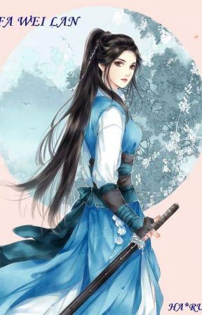 Rebirth of Fa Wei Lan by harui30