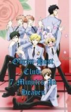 Ouran Host Club: 7 Minutes In Heaven by MReneeA