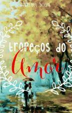 Tropeços Do Amor by NSRSouza