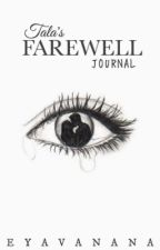 Tala's Farewell Journal (Prequel) by eyavanana