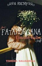 Fatamorgana - Untaian Kalbu by viernasalsabila