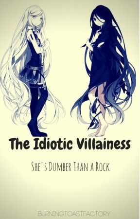 I've Reincarnated into an Otome Game as the Villianess?! by BurningToastFactory