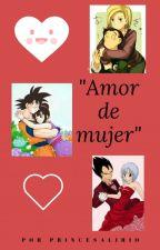 """""""Amor de mujer"""" by PrincesaLirio"""