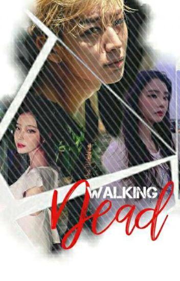 Walking Dead [ MalayFic18+ ]