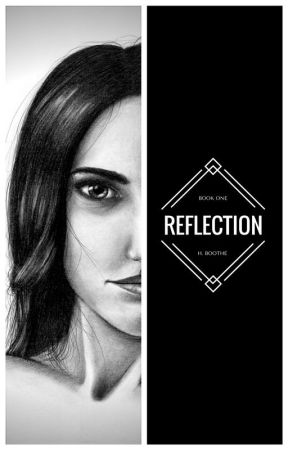 Book One: Reflection by HayleyBoothe