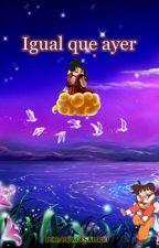 """""""Igual que ayer"""" by PrincesaLirio"""