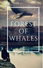 Forest of Whales by kmbell92