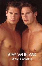 Stay With Me [Watty Awards 2012] by tkwilliams18