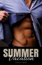 Summer Vacation: An Erotic Romance by sallyskye