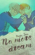 No more Dream 》YoonMin  by AndyNayuri02