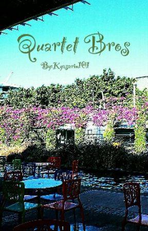 Quartet Bros by Kyasarin101