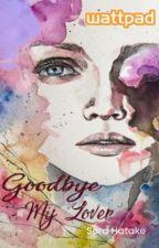 Goodbye My Lover © by Rose_Bello
