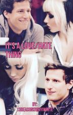 It's A Love/Hate Thing - Jake Peralta by randomassfics