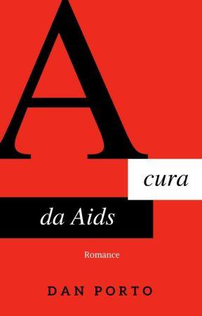 A cura da Aids by danporto