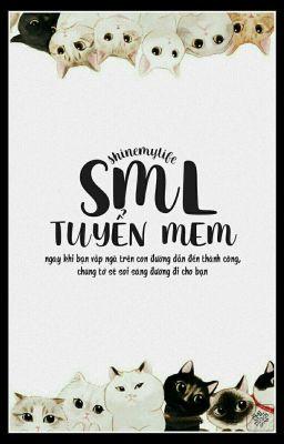 Đọc truyện SML   TUYỂN (Open)