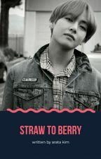 Straw To Berry by ArataKim
