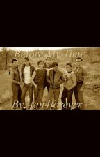 The Outsiders: Before My Time [COMPLETED] by fan4forever