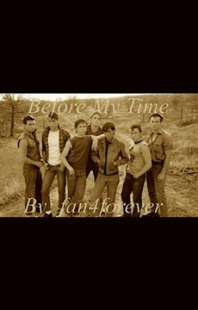 The Outsiders: Before My Time by fan4forever