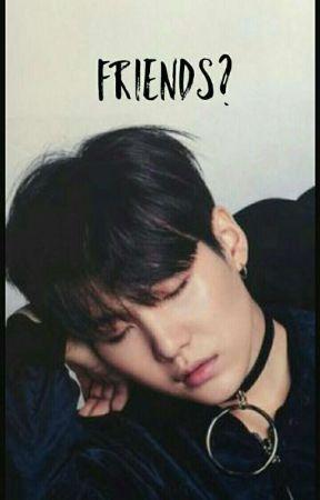 Friends? (BTSsuga fanfic) by Jack_Come_Back