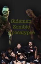 Sidemen Zombie Apocalypse (editing and writing) by elleysdmn1122