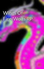 Wings Of Fire/Wolfs RP by Paridise_Rainwing