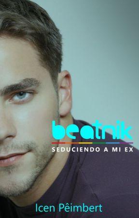 Beatnik: Seduciendo a mi ex V 2.0 by icenpe