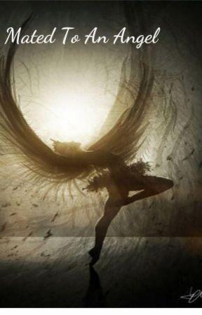 Mated To An Angel by Karinamejia420