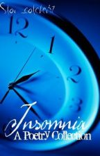 Insomnia (Poetry Collection) by Star_catcher37