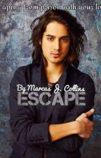 Escape by CloudChaser15