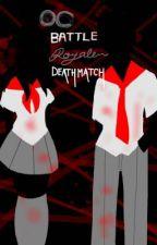 Battle Royale- Deathmatch by RosalieWayward