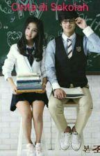 Cinta di Sekolah by adtyarw