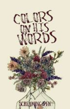 Colors on his words by crisostomodos