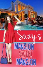 Suzy's Mansion Sweet Mansion [Completed] by WRA_Suzy