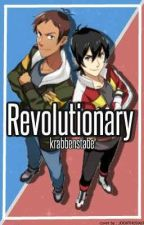 Revolutionary || Klance by krabbenstabe
