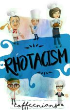 Rhotacism [REPUBLISHED] by coffeenians
