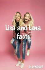 Lisa and Lena facts by SrslyMe135
