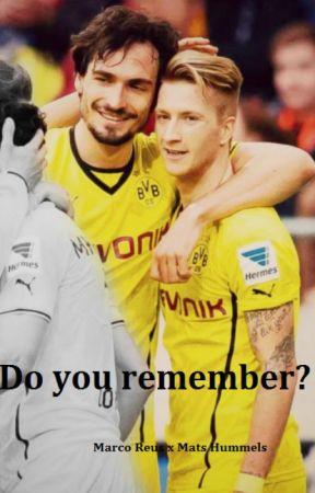Do you remember? | Marco Reus Mats Hummels by hummismats