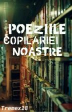 Poeziile Copilariei Noastre by Tremex18