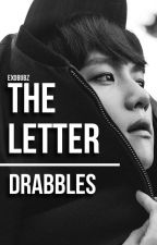 The Letter  || DRABBLES by exobubz