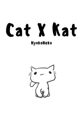 Cat X Kat by NyokoNeko