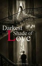 Sandhir-Darkest Shade of Love by 5trishlasingh