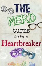 The Nerd Turns into a Heartbreaker by Lil_Sissy
