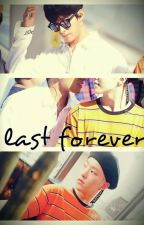 Last Forever [seoksoon] // LONG HIATUS by sksn4lyfe