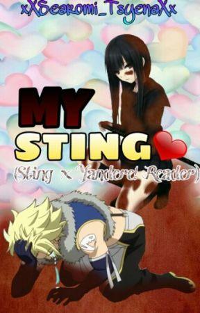 MY Sting (Sting x Yandere! Reader) by xXSearomi_TsyenaXx