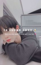 12 Sugar Cone | BaeJinYoung's Fanfiction by baejinyoungasdfghjk