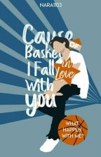 Cause Of Basket, I Fall In Love With You by nara1103