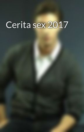 Cerita sex 2017 by Dianazue