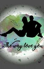 The way love you | Pcy-So.eun by Uzumakicendi